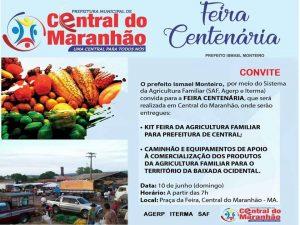 Prefeito Ismael Monteiro convida para Feira Centenária de Central do Maranhão