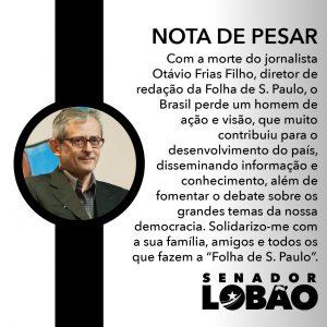 Lobão emite nota de pesar aos familiares e amigos de Otávio Frias