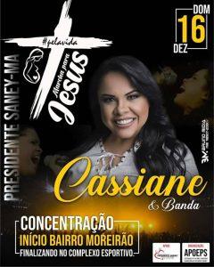 Pres. Sarney – É hoje a grande Marcha para Jesus com presença da cantora Cassiane e Banda