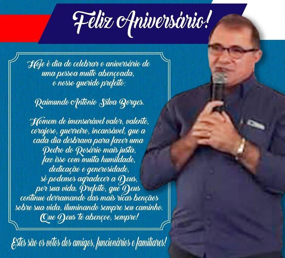 Pedro do Rosário – Amigos, funcionários e familiares parabenizam prefeito Raimundo Antônio