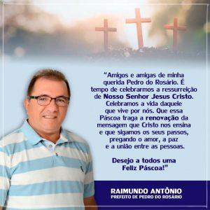 Mensagem de Páscoa do prefeito Raimundo Antônio aos pedrorosarienses